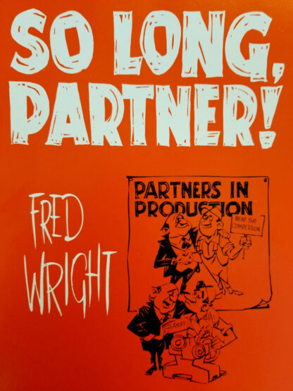 So Long, Partner! Fred Wright