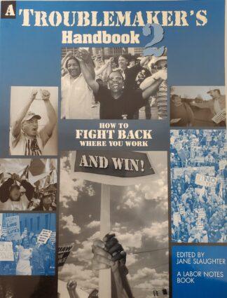 Troublemakers Handbook 2 Jane Slaughter