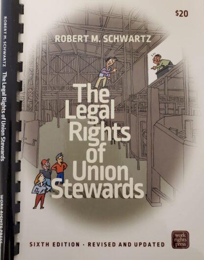 Legal Rights of Union Stewards Robert Schwartz