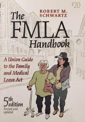 FMLA Handbook Robert Schwartz