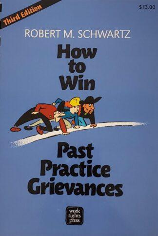 How To Win Past Grievances Robert Schwartz