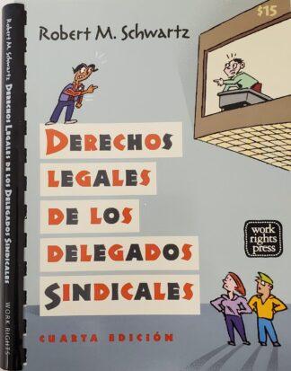 Derechos Legales De Los Delegados Sindicales Robert Schwartz