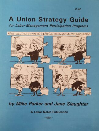 Union Strategy Guide Mike Parker and Jane Slaughter