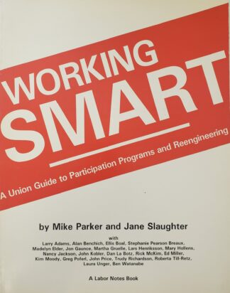 Working Smart Mike Parker and Jane Slaughter